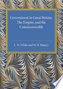 Government in Great Britain  the Empire  and the Commonwealth