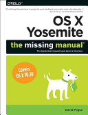 OS X Yosemite  The Missing Manual