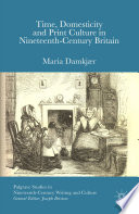 Time  Domesticity and Print Culture in Nineteenth Century Britain