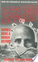 Secret and Suppressed Banned Ideas and Hidden History