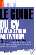 Le guide du CV et de la lettre de motivation