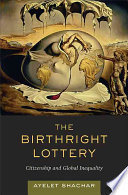 The Birthright Lottery