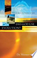 Did God Use Evolution