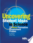 Uncovering Student Ideas in Science  25 more formative assessment probes