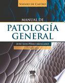 Sisinio De Castro Manual De Patolog A General Studentconsult En Espa Ol