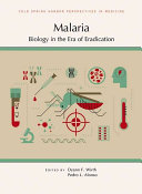 Malaria Biology In The Era Of Eradication
