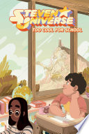Steven Universe Original Graphic Novel  Too Cool for School