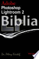 Adobe Photoshop Lightroom 2 Biblia