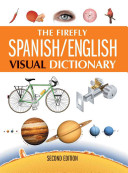 The Firefly Spanish English Visual Dictionary