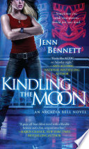 Kindling The Moon : . . . being the spawn of...