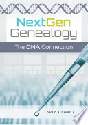 nextgen genealogy the dna connection