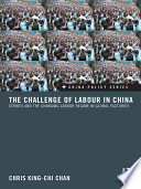The Challenge Of Labour In China : labour, especially in the export industries....