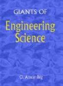 Giants of Engineering Science