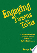 Engaging  Tweens and Teens