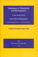 Catalogue of Periodicals and Newspapers in the Library of the Basler Afrika Bibliographien