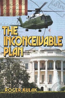 The Inconceivable Plan