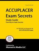 ACCUPLACER Exam Secrets Study Guide