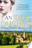An Ideal Duchess : of a romantic duology featuring an indomitable american...