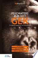 Psychiaters zijn niet gek