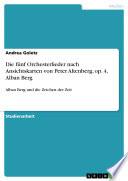 Die fünf Orchesterlieder nach Ansichtskarten von Peter Altenberg, op. 4, Alban Berg