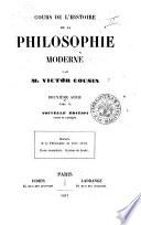 Cours de l histoire de la philosophie moderne  Deuxi  me s  rie par Victor Cousin