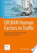 UR BAN Human Factors in Traffic
