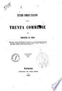 Teatro comico italiano ossia Trenta commedie di Vincenzo La Rosa