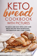 Keto Bread Cookbook With Pictures