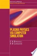 Plasma Physics via Computer Simulation