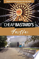 Cheap Bastard s   Guide to Houston