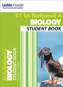 Secondary Biology: S1 to National 4 Student Book