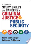 A Guide to Study Skills and Careers in Criminal Justice and Public Security
