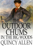 The Outdoor Chums in the Big Woods Book