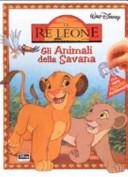 Il Re Leone  Gli Animali della Savana