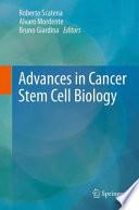 Advances in Cancer Stem Cell Biology