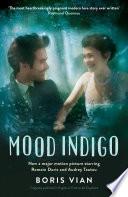 Mood Indigo by Boris Vian