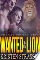 Wanted by the Lion
