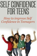 Self Confidence for Teens