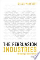 The Persuasion Industries
