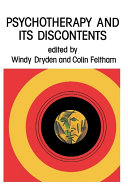 Psychotherapy and Its Discontents