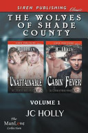 The Wolves of Shade County  Volume 1  Unattainable