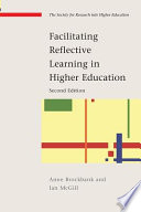 Facilitating Reflective Learning In Higher Education