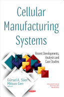 Cellular Manufacturing Systems book