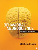 Behavioral Neuroscience: Essentials and Beyond