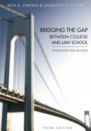 Bridging the Gap Between College and Law School