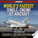World s Fastest Single Engine Jet Aircraft