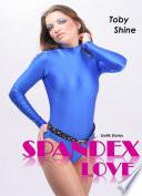 Spandex Love