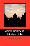 download ebook visible darkness - hidden light pdf epub