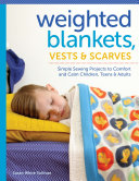 Weighted Blankets  Vests  and Scarves