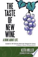 The Taste of New Wine